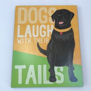 Dogs laugh with their tails - Wall Art